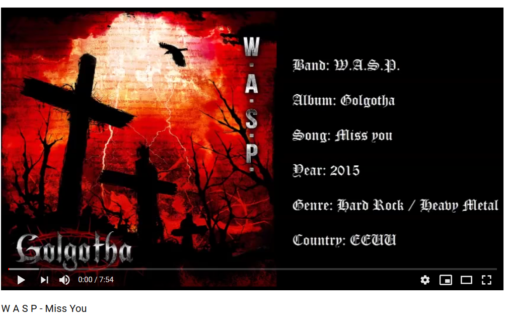 W.A.S.P – Miss You #golgotha